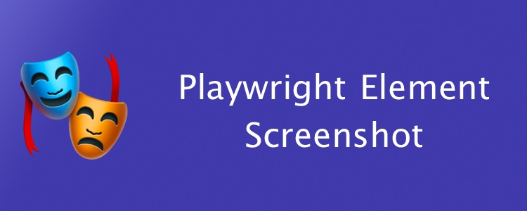 Taking Element Screenshots with Playwright