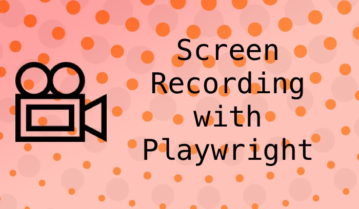 Recording browser sessions with Playwright